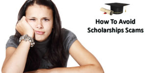 How To Avoid Scholarships Scams